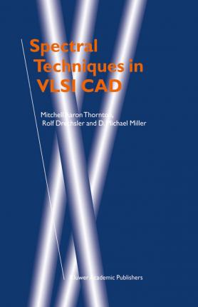 Spectral Techniques in VLSI CAD