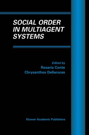 Social Order in Multiagent Systems