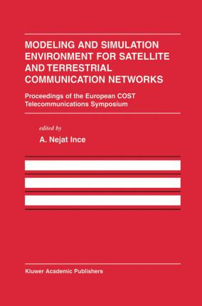 Modeling and Simulation Environment for Satellite and Terrestrial Communications Networks