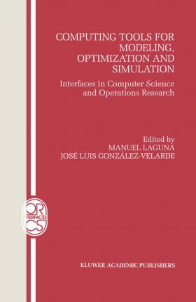 Computing Tools for Modeling, Optimization and Simulation