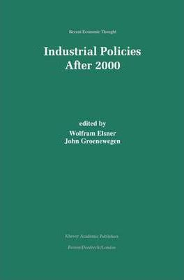 Industrial Policies After 2000