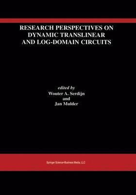 Research Perspectives on Dynamic Translinear and Log-Domain Circuits