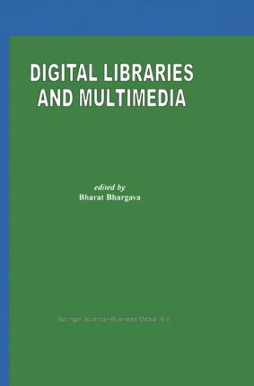 Digital Libraries and Multimedia