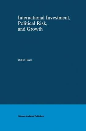 International Investment, Political Risk, and Growth