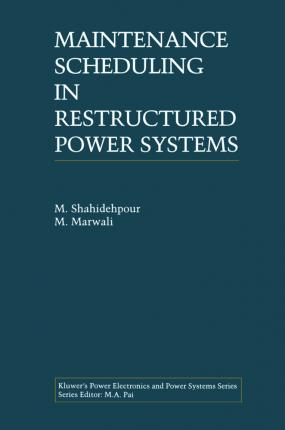 Maintenance Scheduling in Restructured Power Systems