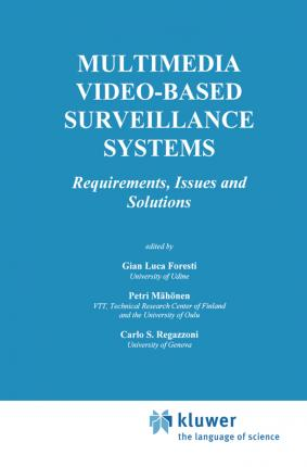 Multimedia Video-Based Surveillance Systems
