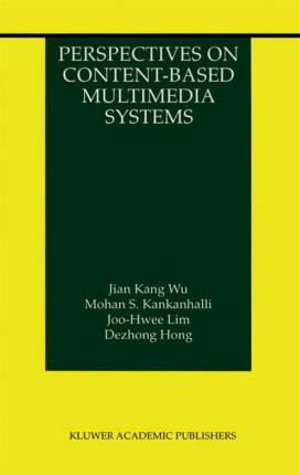 Perspectives on Content-Based Multimedia Systems