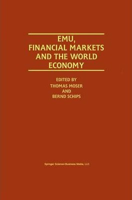 EMU, Financial Markets and the World Economy