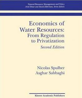 Economics of Water Resources: From Regulation to Privatization