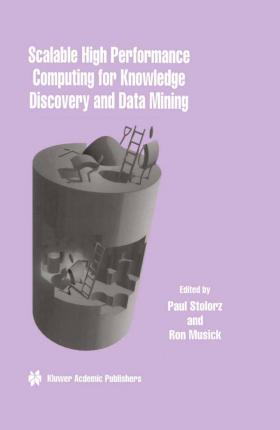 Scalable High Performance Computing for Knowledge Discovery and Data Mining