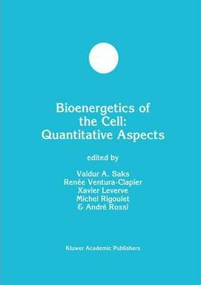 Bioenergetics of the Cell: Quantitative Aspects