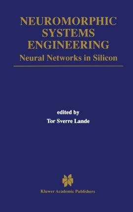 Neuromorphic Systems Engineering