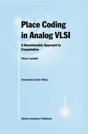 Place Coding in Analog VLSI
