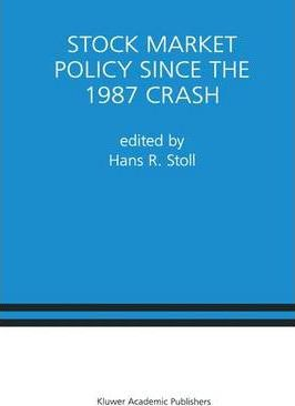 Stock Market Policy Since the 1987 Crash