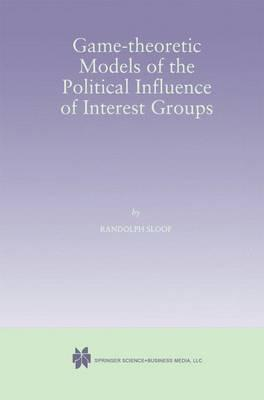 Game-Theoretic Models of the Political Influence of Interest Groups