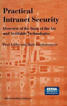 Practical Intranet Security