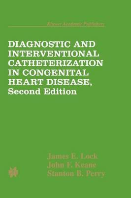 Diagnostic and Interventional Catheterization in Congenital Heart Disease