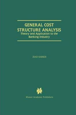 General Cost Structure Analysis