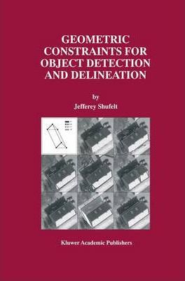 Geometric Constraints for Object Detection and Delineation