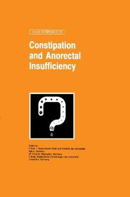 Constipation and Ano-Rectal Insufficiency