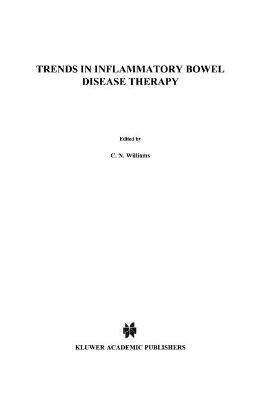 Trends in Inflammatory Bowel Disease Therapy