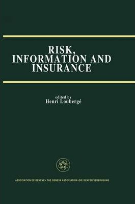 Risk, Information and Insurance