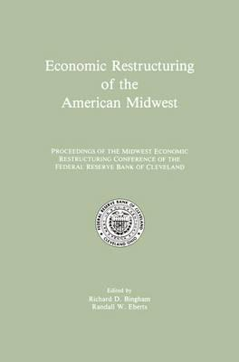 Economic Restructuring of the American Midwest