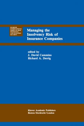 Managing the Insolvency Risk of Insurance Companies