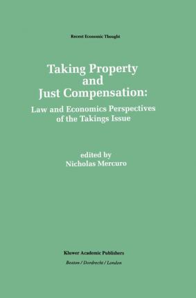Taking Property and Just Compensation