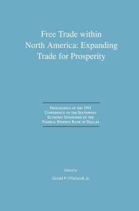 Free Trade within North America: Expanding Trade for Prosperity
