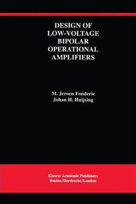 Design of Low-Voltage Bipolar Operational Amplifiers