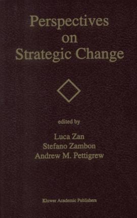 Perspectives on Strategic Change