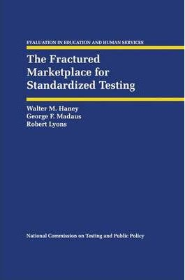 The Fractured Marketplace for Standardized Testing