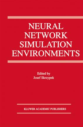 Neural Network Simulation Environments