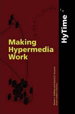 Making Hypermedia Work