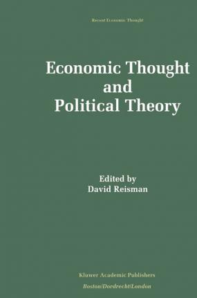 Economic Thought and Political Theory