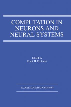 Computation in Neurons and Neural Systems