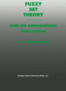 Fuzzy Set Theory-and Its Applications