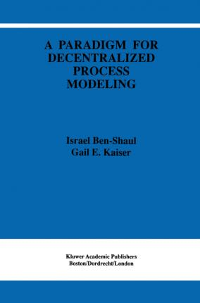 A Paradigm for Decentralized Process Modeling