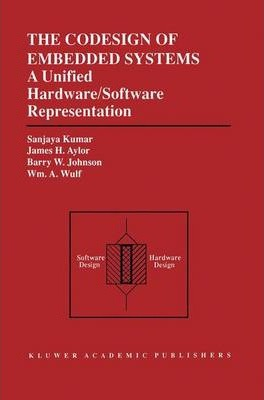 The Codesign of Embedded Systems: A Unified Hardware/Software Representation