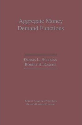 Aggregate Money Demand Functions
