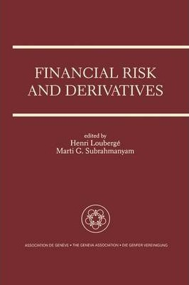 Financial Risk and Derivatives