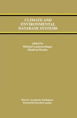 Climate and Environmental Database Systems