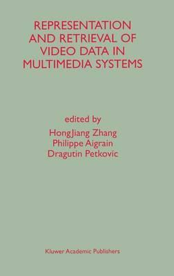 Representation and Retrieval of Video Data in Multimedia Systems