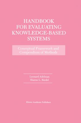 Handbook for Evaluating Knowledge-Based Systems