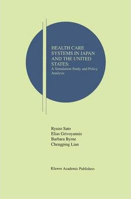 Health Care Systems in Japan and the United States