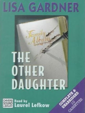The The Other Daughter: The Other Daughter Complete & Unabridged