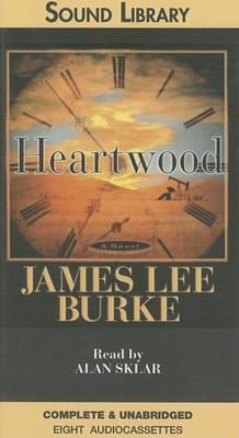 Heartwood: Complete & Unabridged