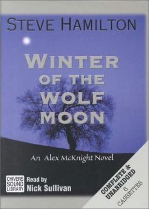 Winter of the Wolf Moon: Complete & Unabridged