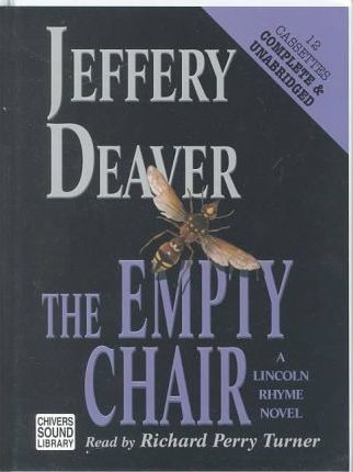 The Empty Chair: Complete & Unabridged
